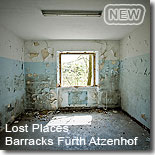 Lost Places - die Barracks in Fürth Atzenhof