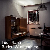 Lost Place Baden Württemberg